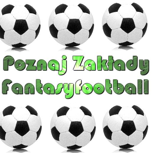 Fantasy football - ciekawa propozycja dla graczy